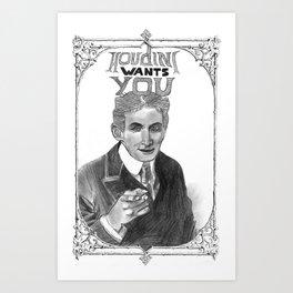 Houdini Wants You Art Print