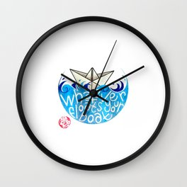 Whatever floats your boat Wall Clock