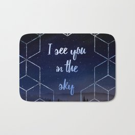 I See You In The Sky Typography Design Bath Mat