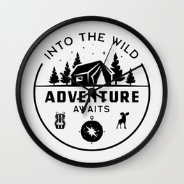 Into the wild - Adventure Awaits - Funny Outdoor hand drawn quotes illustration. Funny humor. Life sayings. Wall Clock