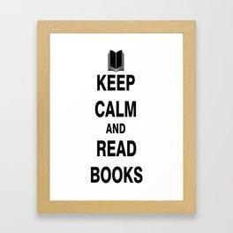 Keep Calm and Read Books Framed Art Print