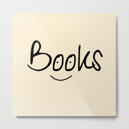 Books Smile Metal Print