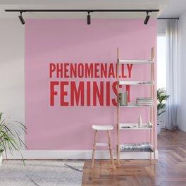 Phenomenally Feminist (Pink) Wall Mural