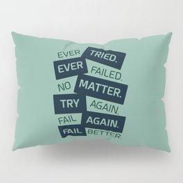 Lab No. 4 Ever Tried Samuel Beckett Motivational Quotes Pillow Sham