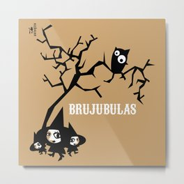 The Brujubulas 2 Metal Print