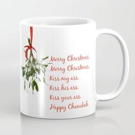 Merry Christmas. Kiss my ass. Coffee Mug