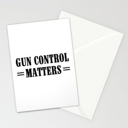 Gun Control Matters Stationery Cards
