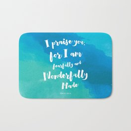Wonderfully Made - Psalm 139:14 Bath Mat