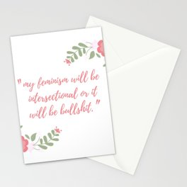 My feminism will be intersectional Stationery Cards