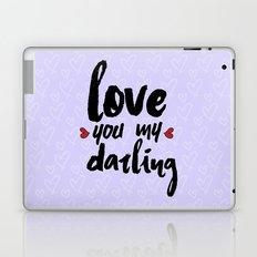 Love You My Darling Laptop & iPad Skin