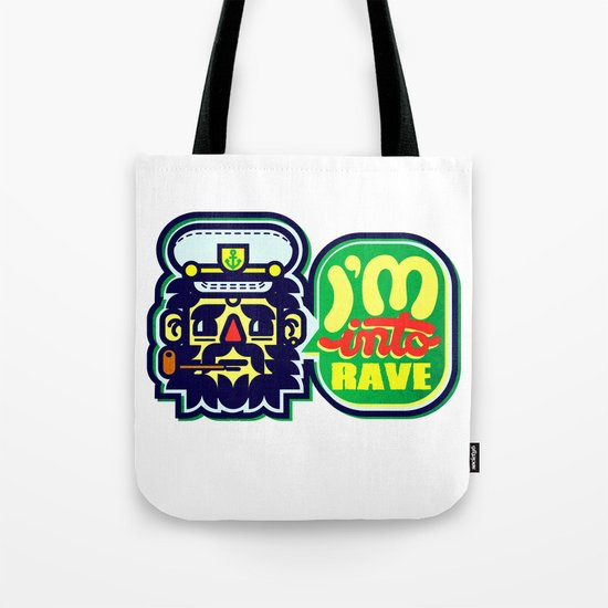 I'm Into Rave Tote Bag