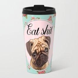 Pug shit Travel Mug