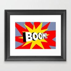 boom Framed Art Print