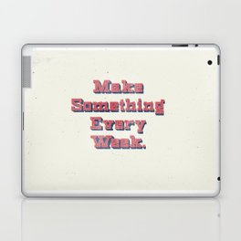 Make Something Every Week Laptop & iPad Skin