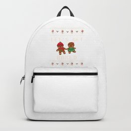 Let's Get Baked Christmas Day Holiday Xmas Baking Gift Backpack