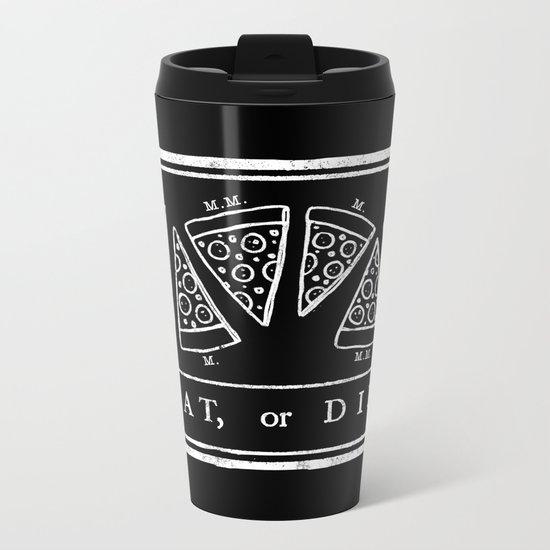 Eat, or Die (black) Metal Travel Mug