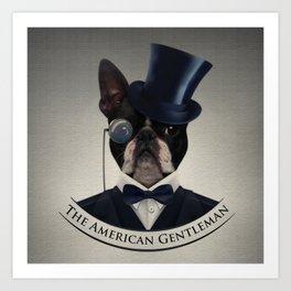 Boston Terrier  - The American Gentleman Art Print