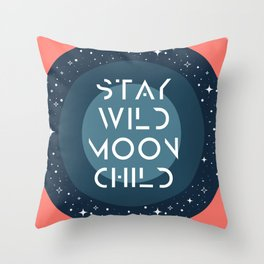 Stay Wild Moon Child Blue Throw Pillow