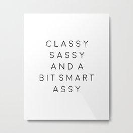 BOSS LADY GIFT, Girls Boss,Classy Sassy And A Bit Smart Assy,Modern Art Metal Print