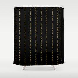 F@#K YOU Pinstripe Shower Curtain