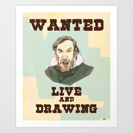Live and Drawing Art Print