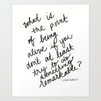 john green Art Prints featuring John Green Remarkable Quote by SWendelsDesign