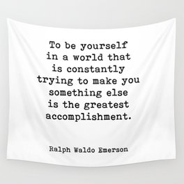 To Be Yourself, Ralph Waldo Emerson Quote Wall Tapestry