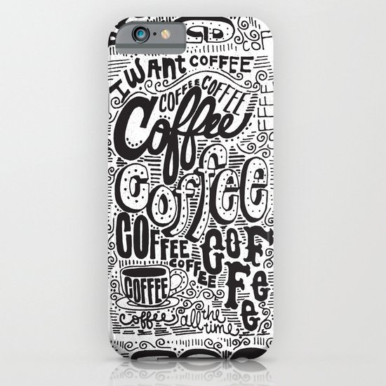 COFFEE COFFEE COFFEE! iPhone & iPod Case