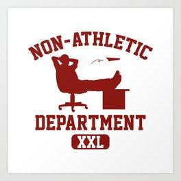 Non-Athletic Department Art Print