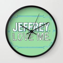 BIG LEBOWSKI- Maude Lebowski - Jeffrey. Love me. Wall Clock