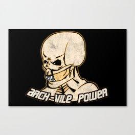Arch-Vile Power Canvas Print
