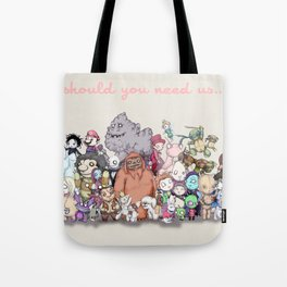 Should You Need Us (Super Extended) Tote Bag