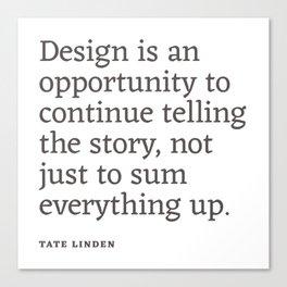 Design - Quotable Series Canvas Print