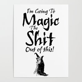 The Magic / When all else fails Poster