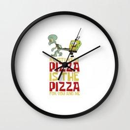 Pizza Pizza Best Wall Clock