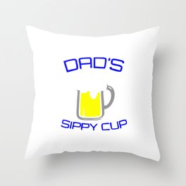 Dad's Sippy Cup Throw Pillow