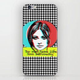 Do not take life too seriously iPhone Skin