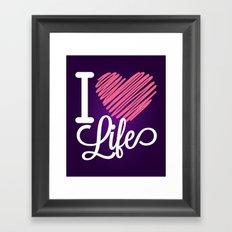 I Love Life Quote Framed Art Print