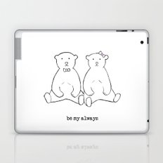 be my always Laptop & iPad Skin