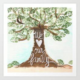 We love our family  Art Print