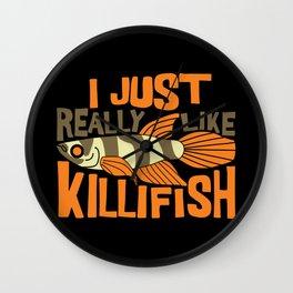 I JUST REALLY LIKE Killifish I Funny Aquaristic graphic Wall Clock