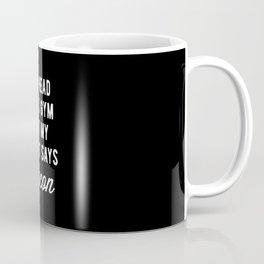 My Head Says Gym But My Heart Says Bacon (Statement) Coffee Mug