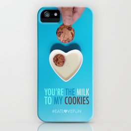 You're the Milk to My Cookies iPhone Case