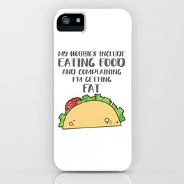 Food Lover Gift for a Foodie Hobbies Include Eating Food Gift iPhone Case