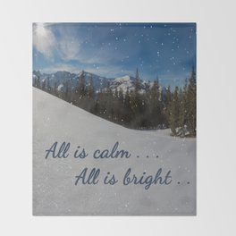 All is calm . . .  All is bright . . .   Throw Blanket