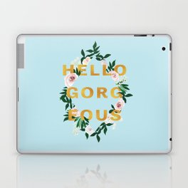 Hello Gorgeous Laptop & iPad Skin