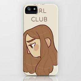 SAD GIRL CLUB iPhone Case