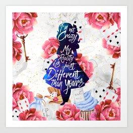 Alice in Wonderland - I'm Not Crazy Art Print