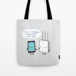 A strong connection Tote Bag