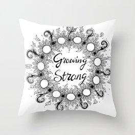 Growing Strong Throw Pillow